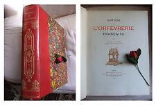HAVARD H. : HISTOIRE DE L' ORFEVRERIE FRANCAISE 1896