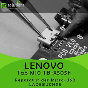 REPARATUR Austausch Micro USB Ladebuchse Anschluss Lenovo Tab M10 TB-X505F