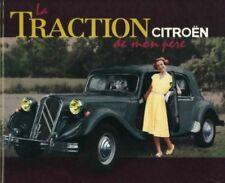 La Traction Citroën de mon père - Jean-Louis Basset - Atlas 2011