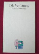 Die Verfettung von Silvano Ambrogi  humoristischer Roman