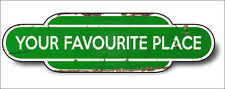 Train Station Aged Retro Vintage Old Train Aluminium 30x16cm GREEN Any Name!