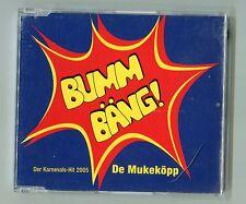 De Mukeköpp cd-maxi BUMM BÄNG! © 2005 - + Karaoke Version + Küsschen Walzer