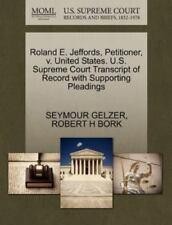 Roland E. Jeffords, Petitioner, V. United States. U.S. Supreme Court Transcript