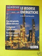 LE SCIENZE QUADERNI N°129 LE RISORSE ENERGETICHE DICEMBRE 2002