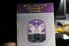 Atlantic Coast Line: Standard Railroad of the South by Griffin Jr., William E.