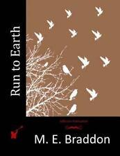 Run to Earth by M. E. Braddon (2015, Paperback)