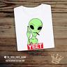 Alien YEET T Shirt Skater Hype Tumblr Hipster Unisex Gift Festival Funny Area51