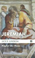 Jeremiah : Prophet Like Moses, Paperback by Lundbom, Jack R., Brand New, Free...