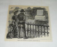 1884 magazine engraving ~ GRAVE OF STONEWALL JACKSON, Lexington,Va