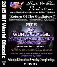 2015 IKF World Classic Amateur Kickboxing - Muay Thai Championships 2 DVD set
