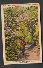 unmailed post card Wiley Oakley The Roaming Man Of The Mountains Gatlinburg TN