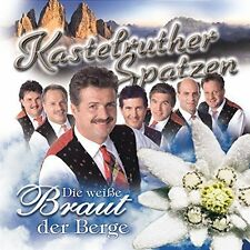 Kastelruther Spatzen Die weiße Braut der Berge (1998) [CD]