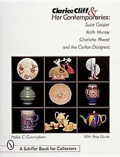 Clarice Cliff and Her Contemporaries A Schiffer Book by Cunningham