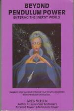 Beyond Pendulum Power : Entering the Energy World - PB 1988 - Greg Nielsen