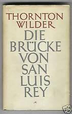 Thornton Wilder: el puente de San Luis Rey 1951