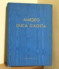Amedeo Duca d'Aosta - Prima edizione 1954 - guerre mondiali