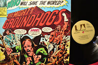 GROUNDHOGS Who Will Save The World? The Mighy United Artists Vinyl LP 1972 EX
