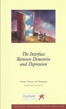 Interface Between Dementia and Depression von Steven P Roose & D P Devanand