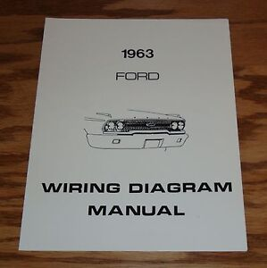 1963 Ford Full Size Car Wiring Diagram Manual 63 Galaxie