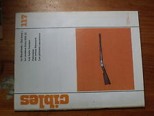 $$v Revue Cibles N°117 Blackhawk Old Army  Erma ESG 22  fusils Carcano  Hammerli