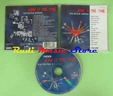 CD NOW IS THE TIME WIR HELFEN KINDERN compilation 1997 TOTO ERIC CLAPTON (C33)