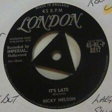 """Ricky Nelson(7"""" Vinyl 1st Issue)Its Late-London-HLP 8817-UK-Ex/Ex"""