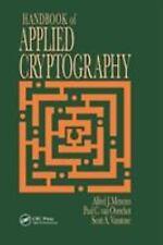 HANDBOOK OF APPLIED CRYPTOGRAPHY - MENEZES, A. J./ VAN OORSCHOT, PAUL C./ VANSTO