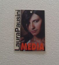 BIGLIETTI PASS BACK STAGE - LAURA PAUSINI ,MEDIA