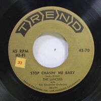 50'S & 60'S 45 The Lancers - Stop Chasin' Me Baby / Peggy O'Neil On Trend