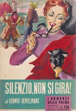 Ludwig Bemelmans, I romanzi della palma, Mondadori, 1953, romanzo rosa