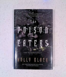 The Poison Eaters by Holly Black, SIGNED, 1st / 1st, HC / DJ, 2010