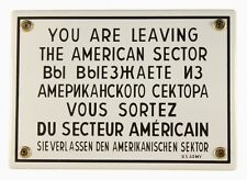 Emaille Schild You are leaving the American Sector West Berlin 17x12cm neu