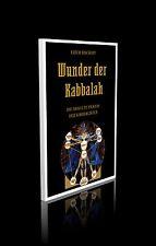 Dr. Erich Bischoff - Wunder der Kabbalah