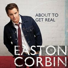 Easton Corbin - About to Get Real [New CD]