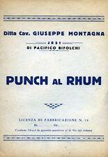 "Ditta Cav.GIUSEPPE MONTAGNA - JESI "" PUNCH al RHUM "" - Licenza N°15"