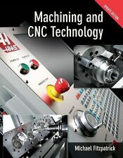 Machining and CNC Technology by Michael Fitzpatrick (2010, CD / Hardcover,...
