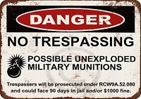 "Danger Unexploded Military Munitions Rustic Retro Metal Sign 8"" x 12"""