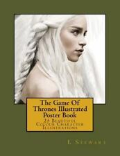 The Game of Thrones Illustrated Poster Book : 25 Beautiful Colour Character...