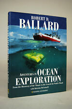 Adventures in Ocean Exploration : From the Discovery of the Titanic to the...