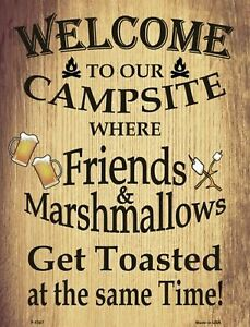 Welcome To Our Campsite Where Friends And Marhmallows Get Funny Metal Sign