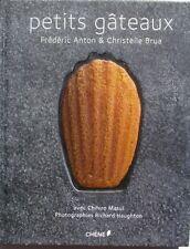 Petits Gâteaux - Frédéric Anton & Christelle Brua - 2011