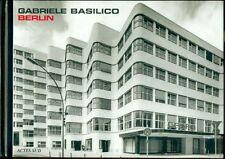 BASILICO Gabriele, Berlin. Prima edizione francese. Actes Sud, 2002