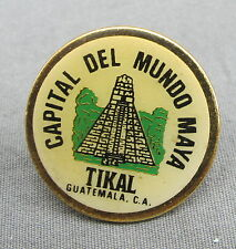 Capital Del Mundo Maya - Tikal Guatemala - Central America - Travel Souvenir Pin
