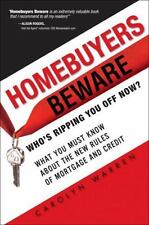 Homebuyers Beware: Whos Ripping You Off Now?--What You Must Know about the New R