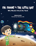 Mr Moony & The Little Boy Who Wouldn't Brush His Teeth - Children's Story Book