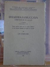 DHARMA-SAMUCCAYA compendium de la loi Lin Li-Kouang Bareau Jong Demiéville 46-75