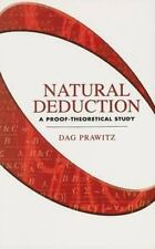 Dover Books on Mathematics: Natural Deduction : A Proof-Theoretical Study by...
