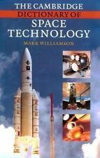The Cambridge Dictionary of Space Technology by Williamson, Mark