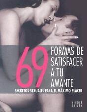 69 formas de satisfacer a tu amante: Secretos sexuales para el maximo-ExLibrary