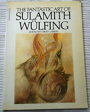 The Fantastic Art of Sulamith Wulfing by David Larkin/ 1st Ed./ 1977 /Peacock Pr